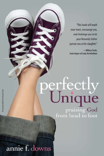 Perfectly Unique: Praising God from Head to Foot