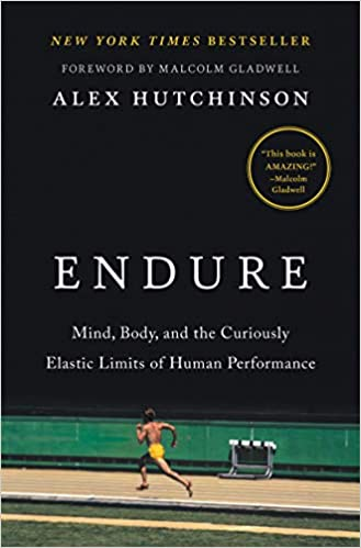 Endure: Mind, Body, and the Curiously Elastic Limits of Human Performance review