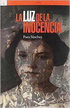La Luz De La Inocencia por Pura Sánchez epub