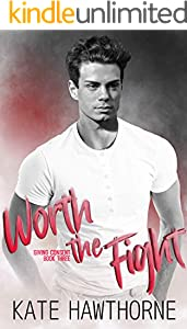 Worth the Fight (Giving Consent Book 3)