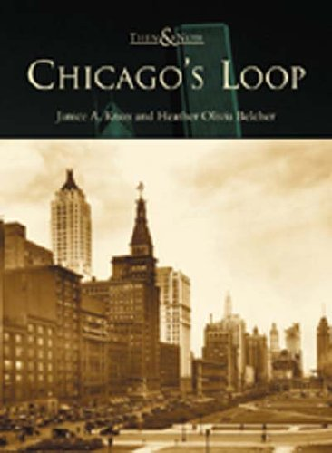 Chicago's Loop (IL)  (Then & Now)