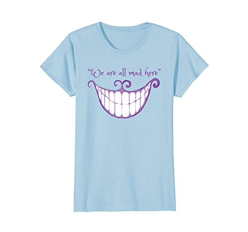 Womens We Are All Mad Here Alice Cat Smile Halloween Costume TShirt XL Baby Blue -