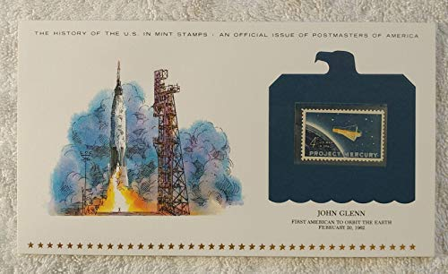 John Glenn - First American to Orbit the Earth - Postage Stamp (1962) & Art Panel - History of the United States:...