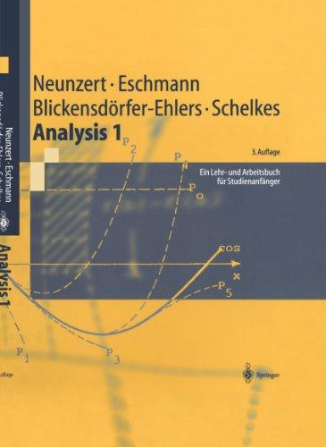 Analysis 1: Ein Lehr- und Arbeitsbuch für Studienanfänger (Springer-Lehrbuch) (German Edition)