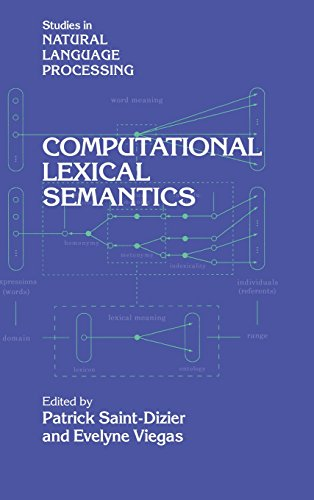 Computational Lexical Semantics (Studies in Natural Language Processing)