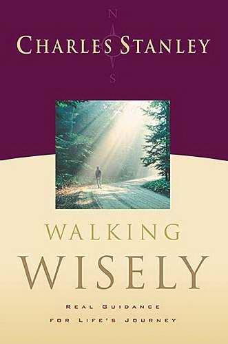 Walking Wisely: Real Life Solutions for Life's Journey pdf