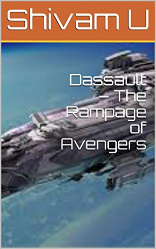 Dassault – The Rampage of Avengers