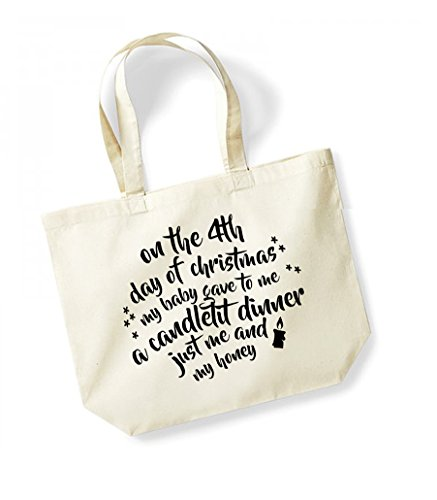 On the 4th Day of Christmas... - Large Canvas Fun Slogan Tote Bag Natural/Black