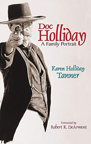 Doc Holliday: A Family -