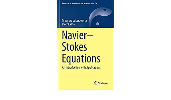 Navier–Stokes Equations: An Introduction with Applications