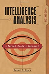 Intelligence Analysis: A Target-Centric Approach, 3rd Edition Paperback
