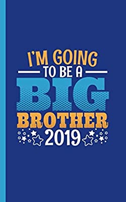 "I'm Going to Be a Big Brother Draw and Write Journal - Notebook: Half Lined Half Blank Page, Kids Story Writing and Sketch Drawing Note Book, Small 5x8"" (New Baby Sibling Gifts Vol 2)"
