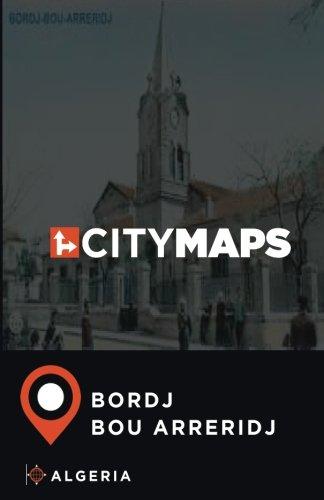 City Maps Bordj Bou Arreridj Algeria