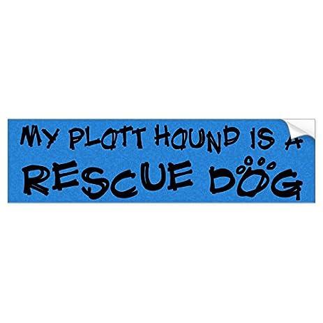 My plott hound is a rescue dog bumper sticker sticker graphic beware of dog