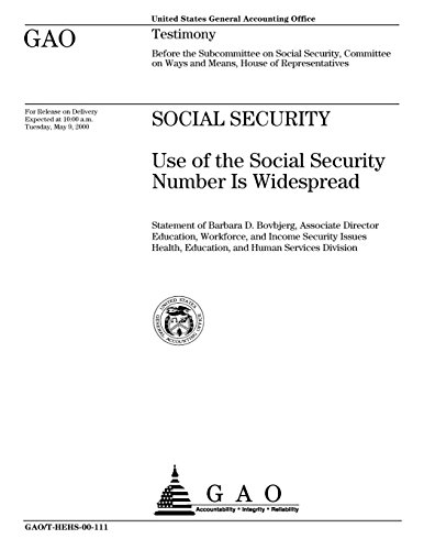 Social Security  Use Of The Social Security Number Is Widespread
