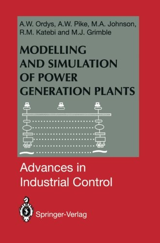 Modelling and Simulation of Power Generation Plants (Advances in Industrial Control)