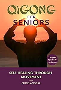 Qigong for Beginners and Seniors