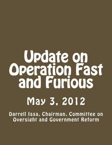Update on Operation Fast and Furious: May 3, 2012