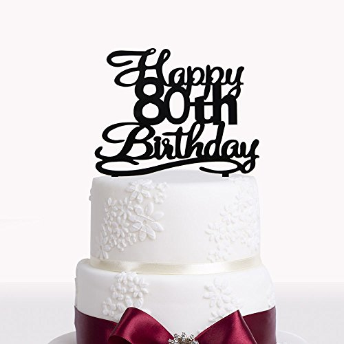 Happy 80th Birthday Cake Topper Black Acrylic Cake Topper Number 80 Eighty Years Old Party Decoration Gifts.