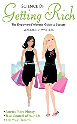 Science of Getting Rich: Empowered Woman's Guide To Success