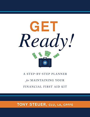 Get Ready!: A Step-by-Step Planner for Maintaining Your Financial First Aid Kit -