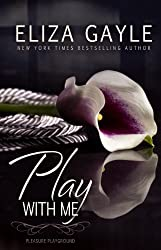 Play With Me (Pleasure Playground Book 1) (English Edition)