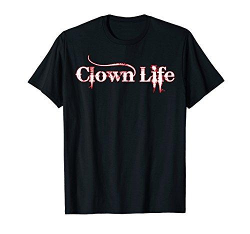 Scary Clown Life Simple Halloween Costume Idea T-shirt -