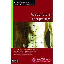 Acupuncture Therapeutics (International Acupuncture Textbooks)