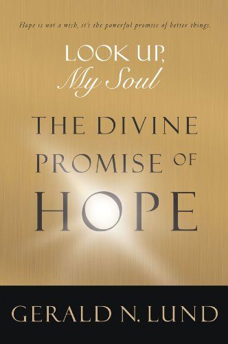 Look Up My Soul: The Divine Promise of Hope