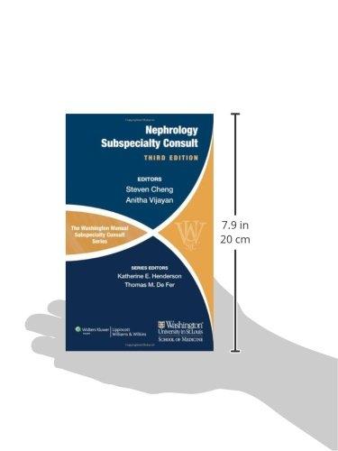 The Washington Manual of Nephrology Subspecialty Consult (The Washington Manual Subspecialty Consult Series)