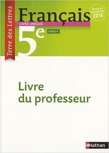 Amazon Fr Francais 5e Terre Des Lettres Livre Du
