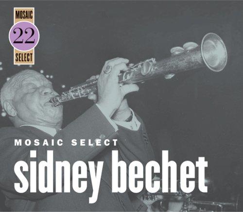 Mosaic Select: Sydney Bechet by Mosaic Select
