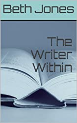 The Writer Within Book Bundle: 198 Writing Prompts to Help You Succeed as a Writer (The Hungry Freelancer) (English Edition)