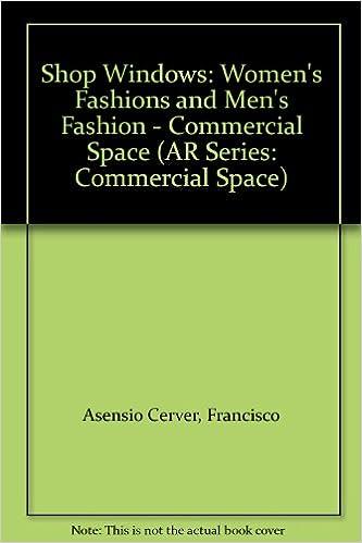 Libros Para Descargar Shop Windows: Women's Fashions And Men's Fashion - Commercial Space PDF A Mobi
