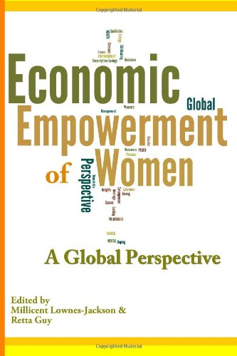 The Economic Empowerment of Women: A Global Perspective