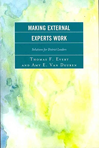 [Making External Experts Work] (By: Thomas F. Evert) [published: December, 2011]