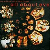 Live at Union Chapel by All About Eve