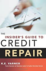 The Insider's Guide to Credit Repair