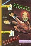 Once a Stooge Always a Stooge, Joe Besser and Jeff Lenburg, 0915677342