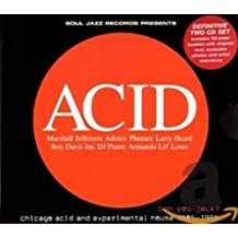 Acid: Can You Jack? Chicago Acid and Experimental House 1985-95