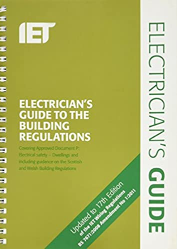 electricians guide to the building regulations 3rd edition iet rh amazon co uk