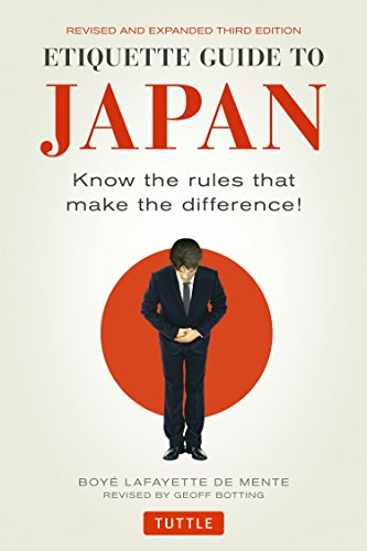 Pdf Travel Etiquette Guide to Japan: Know the Rules that Make the Difference! (Third Edition)