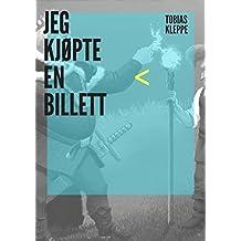 Jeg kjøpte en billett (Norwegian Edition)
