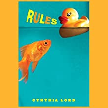 Rules Audiobook by Cynthia Lord Narrated by Jessica Almasy