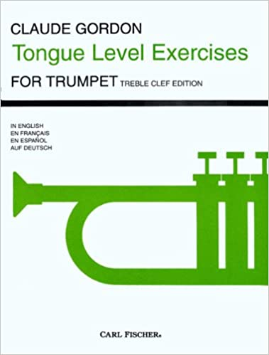 GORDON CLAUDE TONGUE LEVEL EXERCISES TRUMPET Learn to Play 0 SHEET MUSIC BOOK
