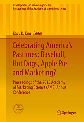 Ams Apple (Celebrating America's Pastimes: Baseball, Hot Dogs, Apple Pie and Marketing?: Proceedings of the 2015 Academy of Marketing Science (AMS) Annual Conference ... of the Academy of Marketing Science))