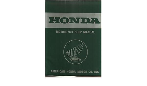 Honda Motorcycle Shop Manual: American Honda Motor Co.: Amazon.com: Books
