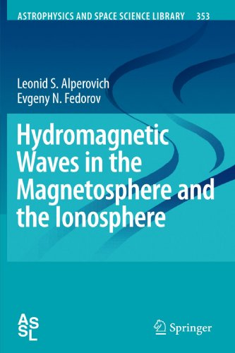 Hydromagnetic Waves in the Magnetosphere and the Ionosphere (Astrophysics and Space Science Library)