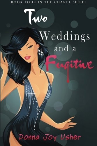 two-weddings-and-a-fugitive-the-chanel-series-volume-4