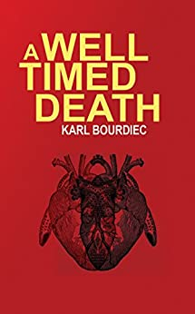 A Well-Timed Death (Booker Shield Book 1) by [Bourdiec, Karl]